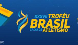 XXXVII Troféu Brasil Caixa de Atletismo - divulgação